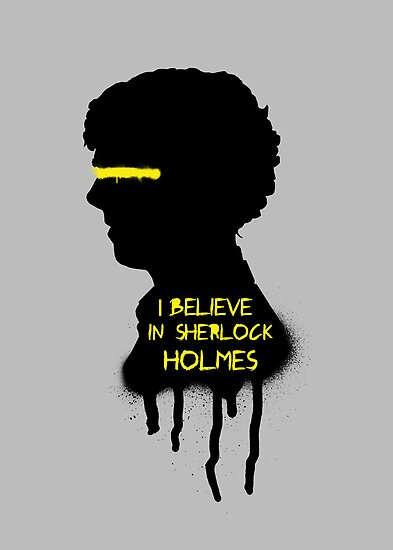 I Believe In Sherlock Holmes by saniday
