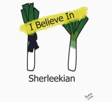 I Believe in Sherleekian by Cheeselock