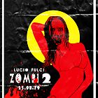 Zombie Flesh Eaters (Italian name Zombi 2)  by biring1701