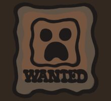 Creeper wanted by CraftedMovie