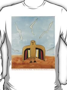 Dancing Robot Bird T Shirt T-Shirt