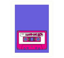 I love the 80's - pink tape Art Print