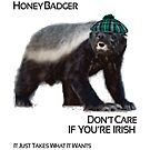 Honey Badger Don&#x27;t Care St Patricks Day by designerjenb