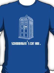 Schrodinger's Tardis T-Shirt