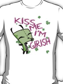 Kiss Me, I'm Girish! (2) T-Shirt