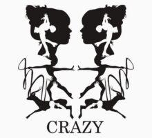 Crazy (Black) by cokegonzalez