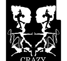 Crazy (Black) by cokegonzalez