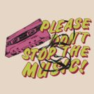 Please dont stop the music by Vojin Stanic