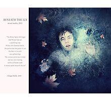 11 2012 Beneath the Ice Photographic Print