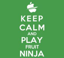 Keep Calm And Play Fruit Ninja Kids Clothes