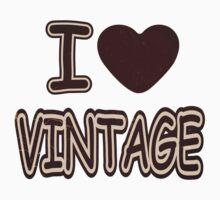 I Heart Vintage T-Shirt by Nhan Ngo