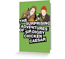 The surprising adventures of Sir Digby Chicken Caesar Greeting Card