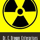 Dr. E. Brown Enterprises Hill Valley, California (Prints, Cards &amp; Posters) by PopCultFanatics