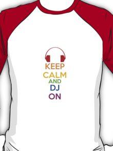 Keep Calm - DJ T-Shirt
