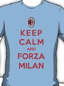 Keep Calm And Forza Milan T-Shirt