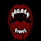 Real Bad Things iPhone Case by zerobriant