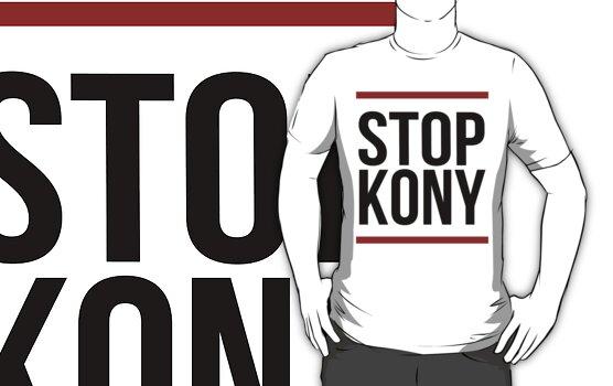 """Kony T-Shirt - """"Stop Kony"""" by KonyTshirts"""