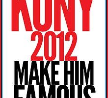 KONY - Make him famous by rhiarhiajones