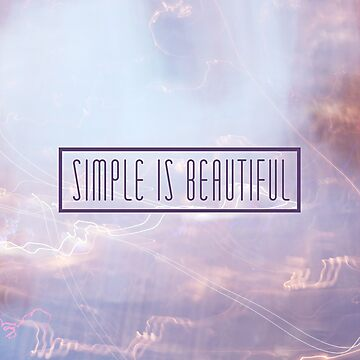 Simple Is Beautiful by GalaxyEyes