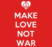 Make Love Not War by Royal Bros Art