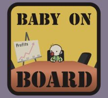 Baby on (Corporate) Board by Wetasaurus
