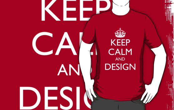 KEEP CALM AND DESIGN by fayafshar