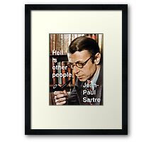 Hell is Other People - Sartre Framed Print