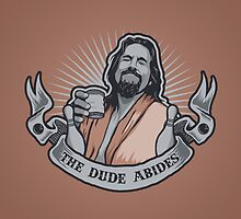The Dude Abides by SJ-Graphics