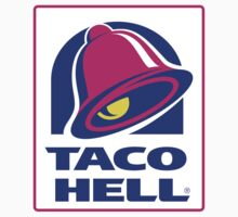 Taco Hell by Confundo