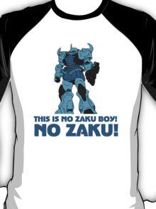 NO ZAKU! T-Shirt