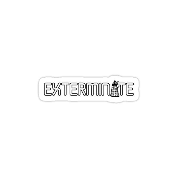 Exterminate (White Variant) by huckblade