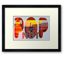 Pop Not - New Art Movement by L. R. Emerson II Framed Print