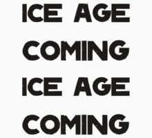 Ice Age Coming -Black Kids Clothes