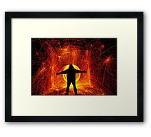 Always sum nutter wants to try and play in fire Framed Print