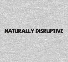 Naturally disruptive by digerati