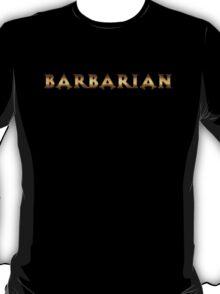 Barbarian (Rust Version) T-Shirt
