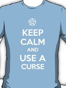 Keep Calm and use a Curse T-Shirt