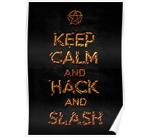 Keep Calm and Hack AND Slash!! Poster