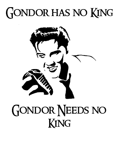 Gondor Lacks Elvis by vintageham