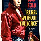 Rebel Without The Force by cubik