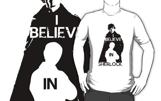 I believe in Sherlock - tee by Golubaja