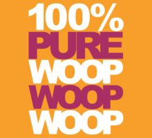 100% Pure Woop Woop Woop (Special Edition) by DropBass