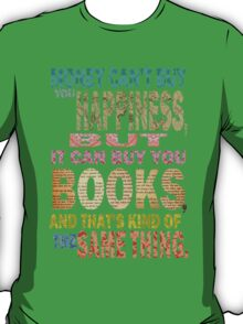 For The Love Of BOOKS! T-Shirt