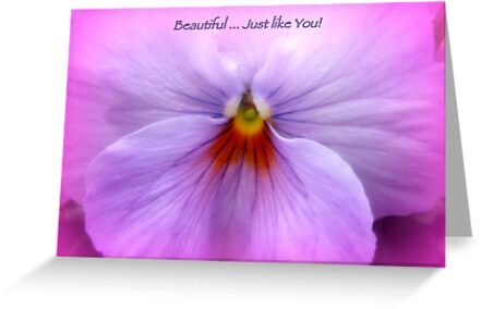 BEAUTIFUL, JUST LIKE YOU! by Colleen2012