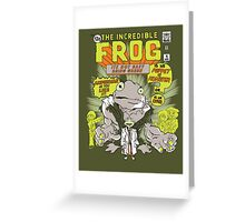 THE INCREDIBLE FROG Greeting Card