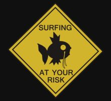 Surfing at your risk! by Mix939