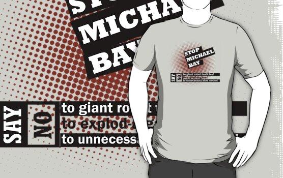 Stop Michael Bay! by scribblechap