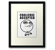 challenge accepted meme Framed Print