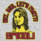 "Spicoli ""Hey Bud Let's Party!"" by BUB THE ZOMBIE"