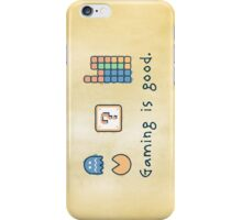Gaming is good. iPhone Case/Skin